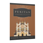 To God's Glory: Lessons on Puritanism